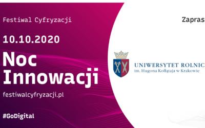Zanami Noc Innowacji wUniwersytecie Rolniczym im.Hugona Kołłątaja wKrakowie!